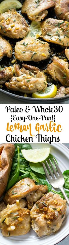 Easy Paleo and Whole30 Lemon Garlic Chicken Thighs made all in one pan that are super flavorful, filling and even kid friendly! Great Paleo and Whole30 family weeknight dinner