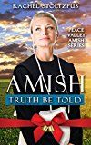 Free Kindle Book -   Amish Truth Be Told (Peace Valley Amish Series Book 1) Check more at http://www.free-kindle-books-4u.com/religion-spiritualityfree-amish-truth-be-told-peace-valley-amish-series-book-1/