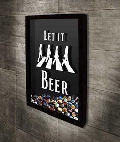 Quadro para Tampinhas de Cerveja - Let it Beer 2 - Beatles