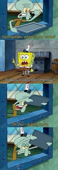 another spongebob picture, which is also funny. I've seen this episode probably too many times, it's funny because spongebob is so dumb and squidward hates him Funny Spongebob Memes, Funny Jokes, Hilarious, Best Spongebob Quotes, Spongebob Funny Pictures, Squidward Meme, Spongebob Cartoon, Humorous Pictures, Spongebob Patrick