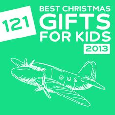 121 Best Christmas Gifts of 2013 for Kids- this is an awesome list with unique kids gift ideas!