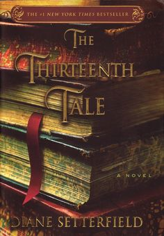 The Thirteenth Tale. So so so good.