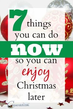 Great ideas! I'm going to start some right now. Enjoy Christmas like a child again and cross these 7 things off your list now.
