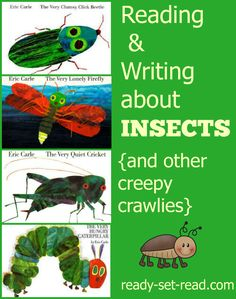 Reading and Writing Informational and Narrative Text with Eric Carle books about Insects