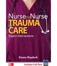 Nurse To Nurse Trauma Care PDF