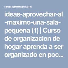 ideas-aprovechar-al-maximo-una-sala-pequena (1) | Curso de organizacion de hogar aprenda a ser organizado en poco tiempo