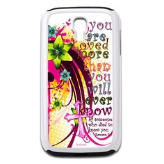 You are Loved Galaxy S4 Case - Galaxy S4 TrueCase - Galaxy Cases