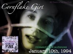 20 Years ago, on January 10th, 1994 Cornflake Girl (by our lovely Tori Amos) was released in the UK as the leading single prior to Under the Pink's release.