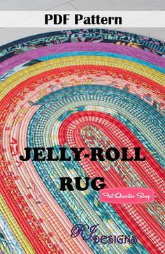 Jelly Roll Rug Downloadable PDF Sewing Pattern <BR>RJ Designs