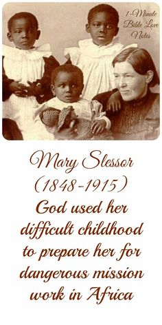 Mary's early life prepared her for the disease, danger, and difficulty of ministry in Africa. Sometimes we think a difficult childhood ruins a life, but God is in the business of using bad for good (Romans 8:28). Will you let Him use the difficult parts of your life? ~ Click image and when it enlarges, click again to read this 1-minute devotion.