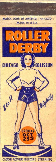 Chicago Roller Derby advertising matchbook    Roller Derby... a very big deal.  Used to watch on TV.    @AmericourtPride
