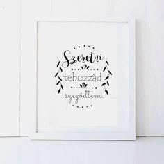 #akvarell képek---inspiráló és pozitív #idézetek #gondolatok #bölcsességek #szavak #motiváció #inspiráló #inspiráció #mymantra #idézet #boldogság #hála #bizalom #szerelem #love #érzés #szeretet Love Your Life, Diy And Crafts, Wedding Decorations, Scrapbook, Memories, Dreams, Creative, Prints, Quotes