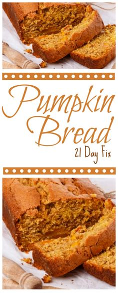 21 Day Fix Pumpkin Bread