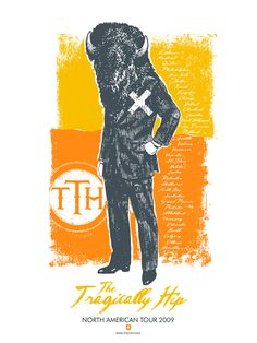 The Tragically Hip Tour Poster by Will Ruocco, via Behance