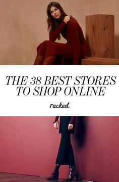 The 38 Best Stores to Shop Online: (http://www.racked.com/2015/7/14/8923189/best-online-shopping-stores)