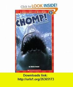 Chomp! A Book About Sharks (level 3) (Scholastic Reader) (9780590522984) Melvin Berger , ISBN-10: 0590522981  , ISBN-13: 978-0590522984 ,  , tutorials , pdf , ebook , torrent , downloads , rapidshare , filesonic , hotfile , megaupload , fileserve