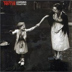 Terris-Learning to Let Go