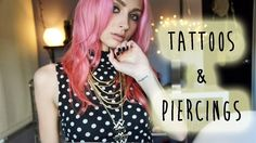 My Tattoos & Piercings | Brittany Balyn