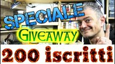 Giveaway SPECIALE 200 Iscritti