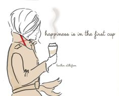 Rose Hill Designs by Heather Stillufsen  ·    Happiness....is in the first cup! - xx Good Morning!