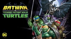 It'll take the unlikely unification of the Dark Knight and the Heroes in a Half-shell to overcome combined villainous forces afoot in Gotham City in the all-. Batman Vs, Batman Ninja, Teenage Mutant Ninja Turtles, Batman Cartoon Movies, League Of Assassins, Batgirl And Robin, Full Hd 1080p, Hollywood, Darren Criss