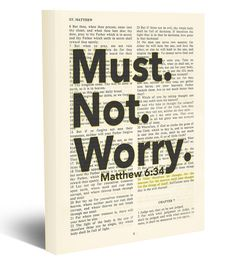 Must. Not. Worry - Matthew 6:34 Do not Worry -Vintage Bible page verse scripture - Christian wrapped art CANVAS, dictionary wall & home decor. This reproduction wrapped CANVAS of a highlighted King James Bible scripture is sure to make a great gift for someone. We scan real pages from old Bibles (thus they have slight flaws and aging such as bleeding words from the other side, because the pages are so thin), which just adds to the character. This is a perfect reminder as a christian gift....
