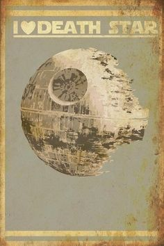 I LOVE THE DEATH STAR!