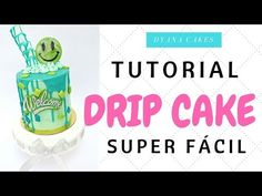 DRIP CAKE - HAZLO TU MISMO ❤ Dyana Cakes ❤ - YouTube