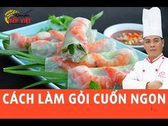 Cách làm Gỏi Cuốn ngon cùng với Chef Thái   Khám Phá Bếp Việt - YouTube