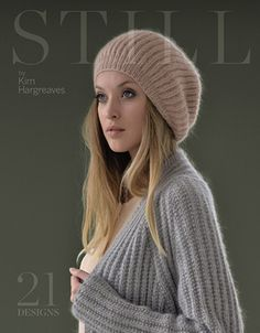 Kim Hargreaves, for many years a designer with Rowan with her unique, timeless style, has brought out her second Autumn/Winter 2014 book STILL - English Yarns