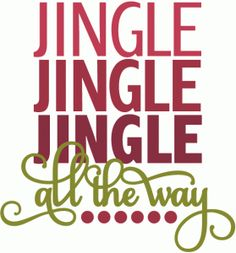 Silhouette Design Store - View Design #52226: jingle jingle jingle all the way - layered phrase