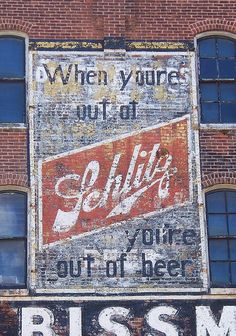 Ghost ad for Schlitz Beer in Mansfield, Ohio. When you're out of Schlitz, you're out of beer. Advertising Signs, Vintage Advertisements, Vintage Ads, Vintage Stuff, Building Signs, Building Art, Robert Doisneau, Vintage Beer Signs, Beer Art