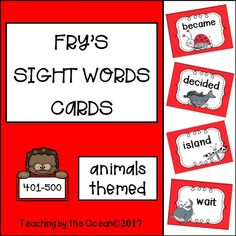 Fry's Sight Words Cards - Animals Themed (fifth hundred) Fry Sight Words, Sight Words List, Help Teaching, Creative Teaching, Reading Resources, Teacher Resources, School Resources, Word Wall Displays, Sight Word Activities