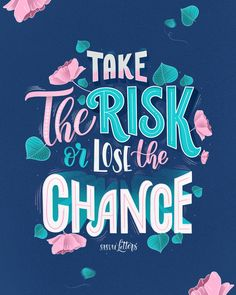 Take the risk or lose the chance✨ . From a beautiful work by __ ✔ Featured by ✒ Learning stuffs… Hand Lettering Quotes, Calligraphy Quotes, Typography Quotes, Typography Inspiration, Lettering Design, Typography Letters, Typography Poster, Positive Quotes, Motivational Quotes