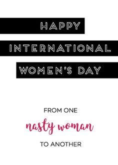 Late to the party? Need a last minute march poster or a card for your work besty? Printable card and 8x10 in honor of International Women's Day March 8th | TIME IS RUNNING OUT!