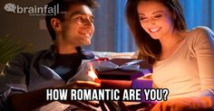 How Romantic Are You? | BrainFall