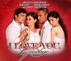 I Love You Goodbye  #Films, #Online, #Philippines