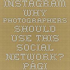 Instagram. Why photographers should use this social network? - Página web de real-socialmediamarketing