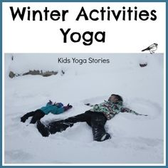 Bring the fun of winter activities indoors where it's warm! Winter Activities Books and Yoga by Kids Yoga Stories