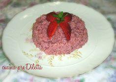 risotto con fragole,cucina preDiletta