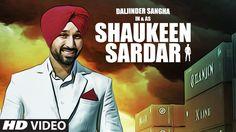 Daljinder Sangha's new song is called Shaukeen Sardar.  http://www.lyricshawa.com/2016/07/shaukeen-sardar-lyrics-daljinder-sangha/