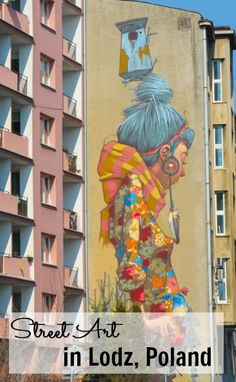 Street Art in Lodz, Poland // Heart My Backpack