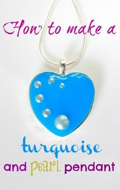 How to make a pearl and turquoise pendant