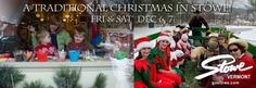 A Traditional Christmas in Stowe! Dec 6 & 7, 2013.