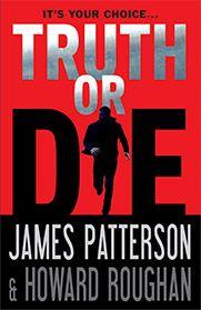 Truth or Die June 2015
