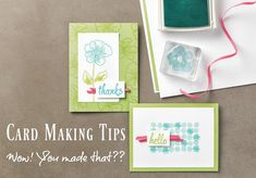 "Card Making Tips that will make your friends say ""Wow! You made that?"""