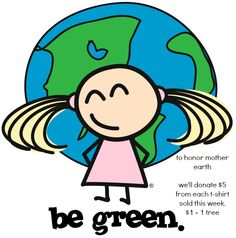 to celebrate Earth Day 2013, we'll donate $5 for each tee shirt sold this week.  $1 = 1 tree.  happy earth day!