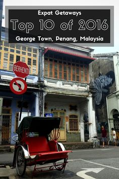 George Town, Penang made the Expat Getaways Top 10 of 2016. Where do you want to travel to in 2017? We've been lucky enough to travel far and wide this past year. Be sure to check out Expat Getaways for the latest travel tips and reviews.