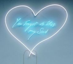 Tracey Emin.... you forgot to kiss my soul