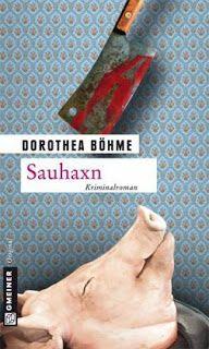 Lesendes Katzenpersonal: [Rezension] Dorothea Böhme - Sauhaxn (Band 1)